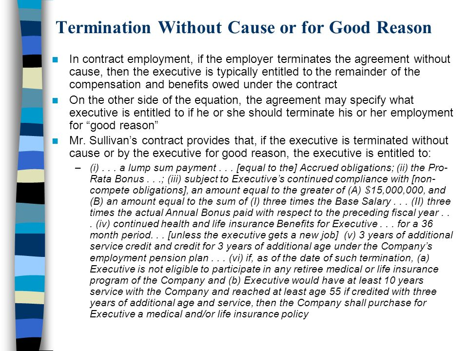 Termination Without Cause or for Good Reason