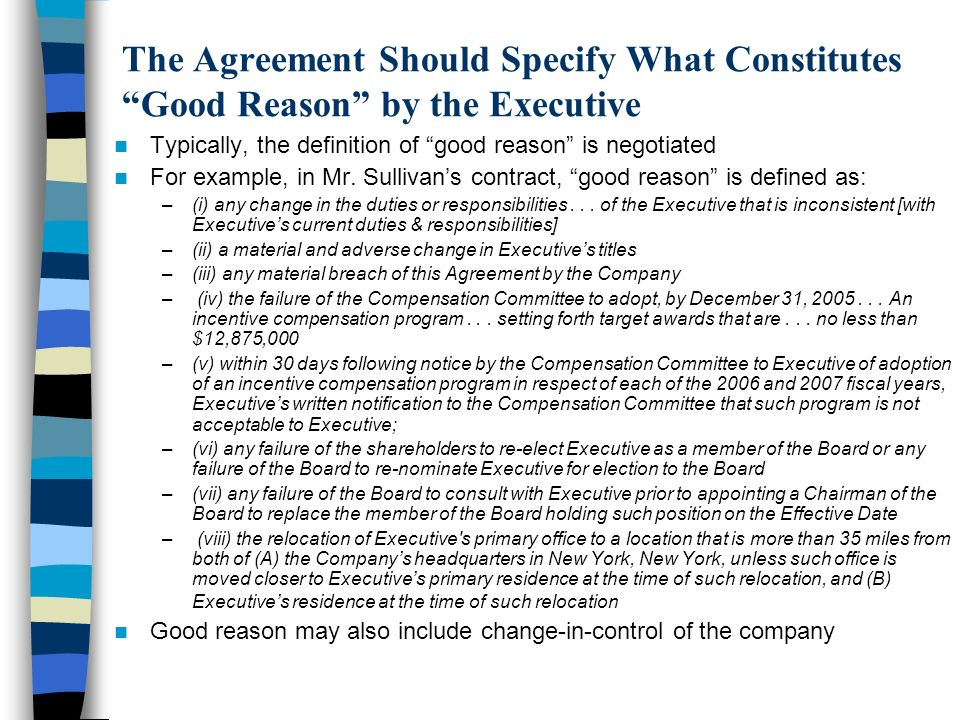 The Agreement Should Specify What Constitutes Good Reason by the Executive