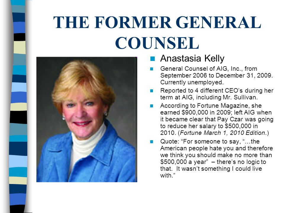 THE FORMER GENERAL COUNSEL