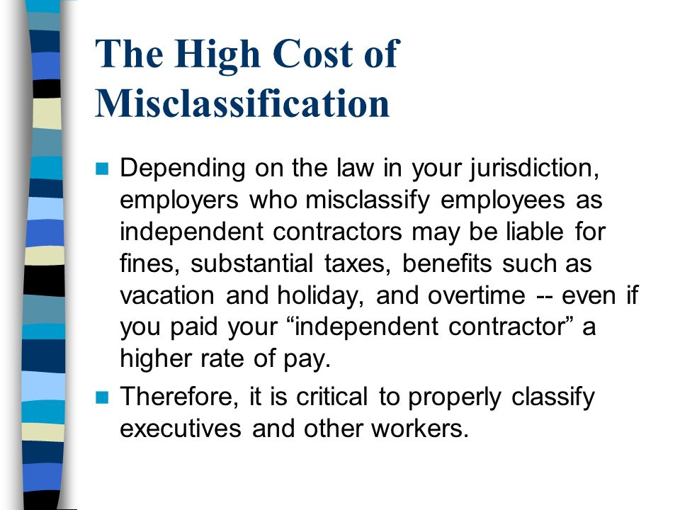 The High Cost of Misclassification
