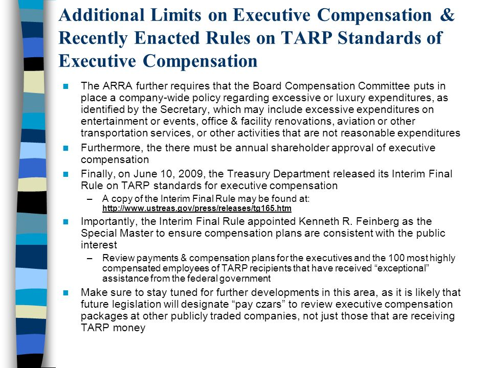 Additional Limits on Executive Compensation & Recently Enacted Rules on TARP Standards of Executive Compensation