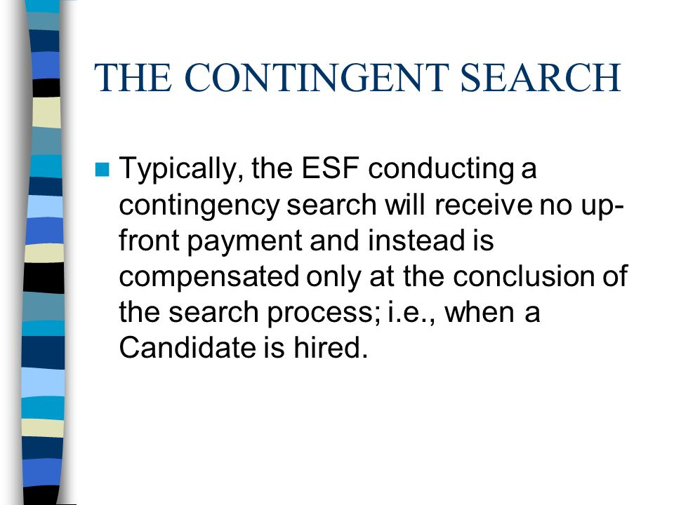 THE CONTINGENT SEARCH