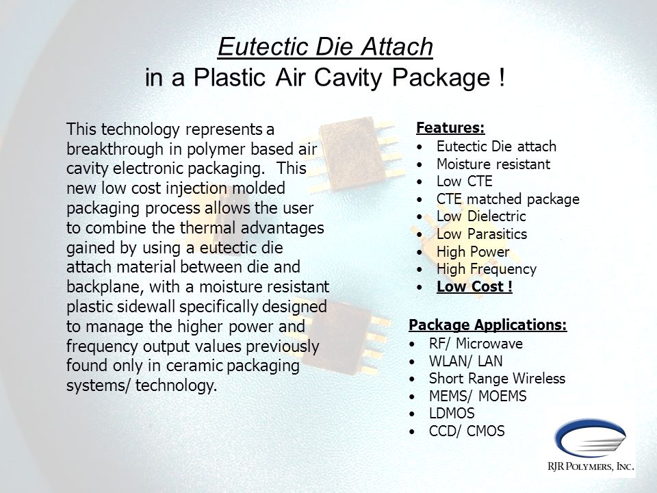 Eutectic Die Attach in a Plastic Air Cavity Package !