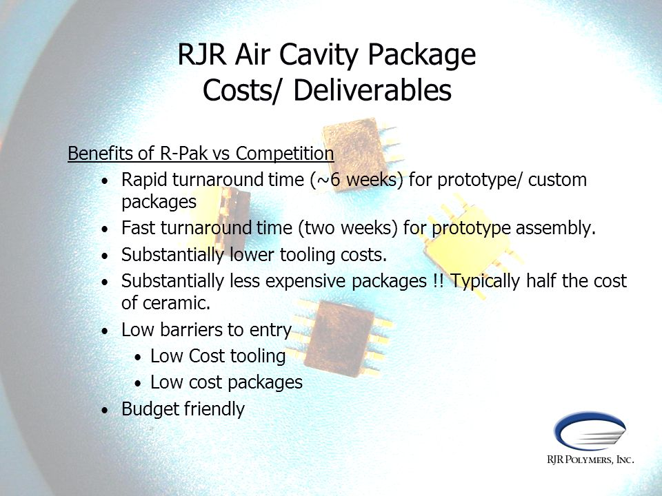 RJR Air Cavity Package Costs/ Deliverables