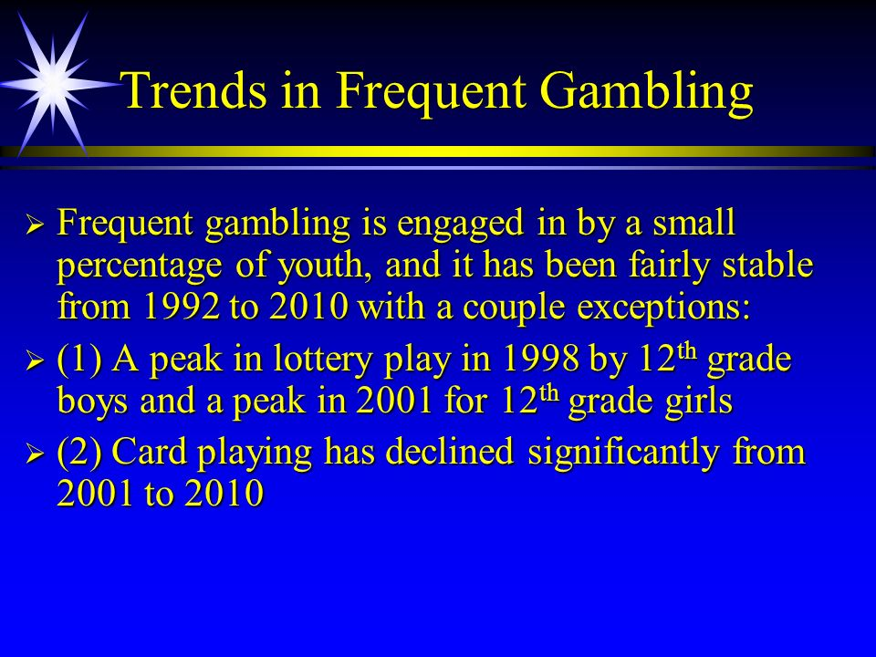 Trends in Frequent Gambling