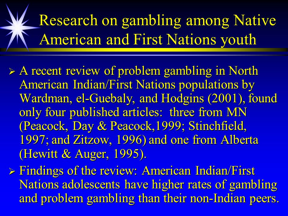 Research on gambling among Native American and First Nations youth