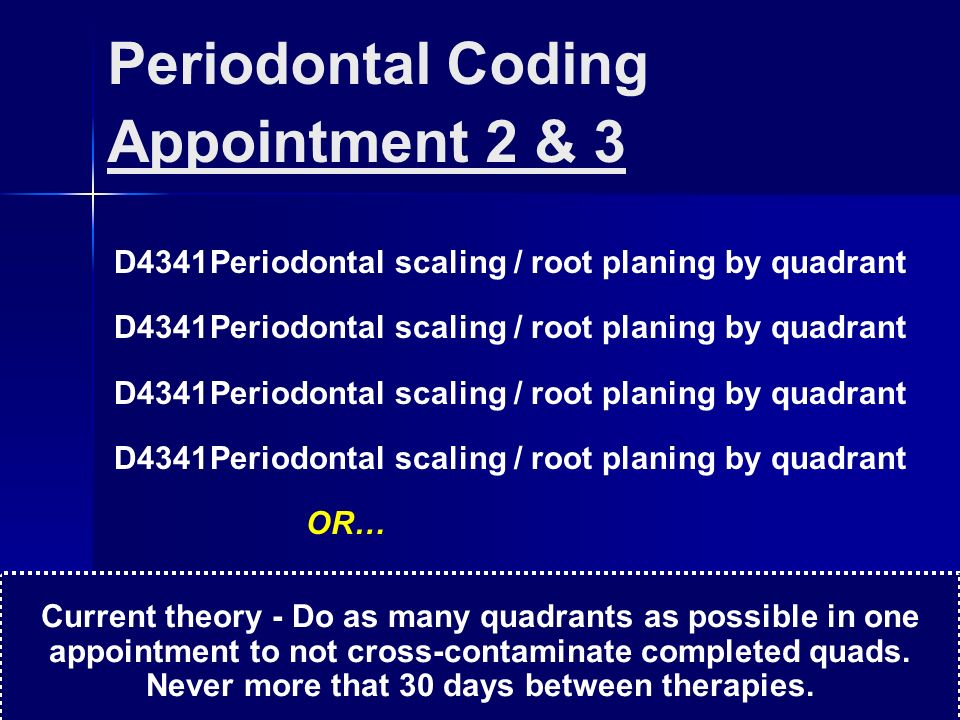 Periodontal Coding Appointment 2 & 3