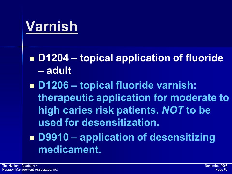Varnish D1204 – topical application of fluoride – adult