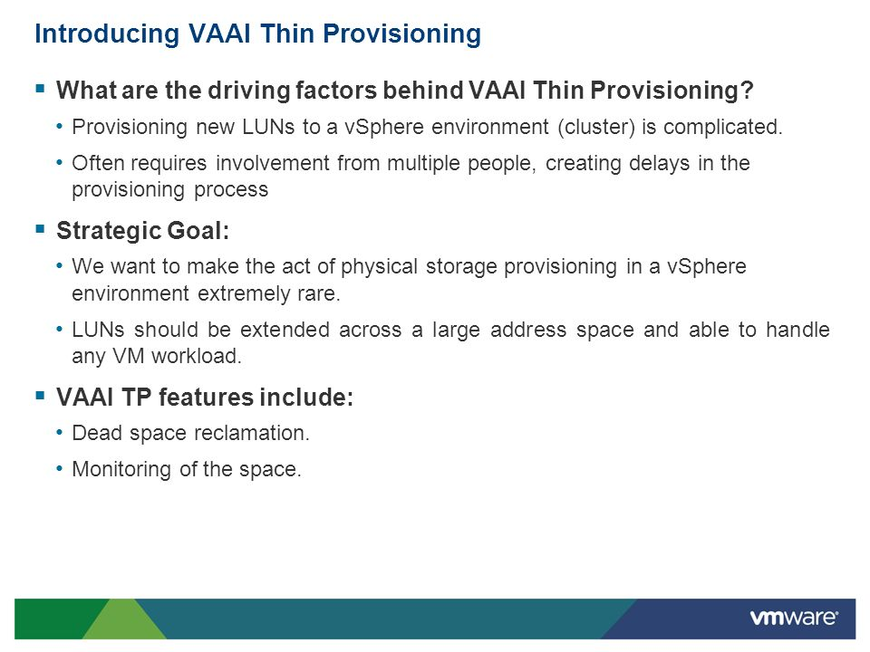 Introducing VAAI Thin Provisioning