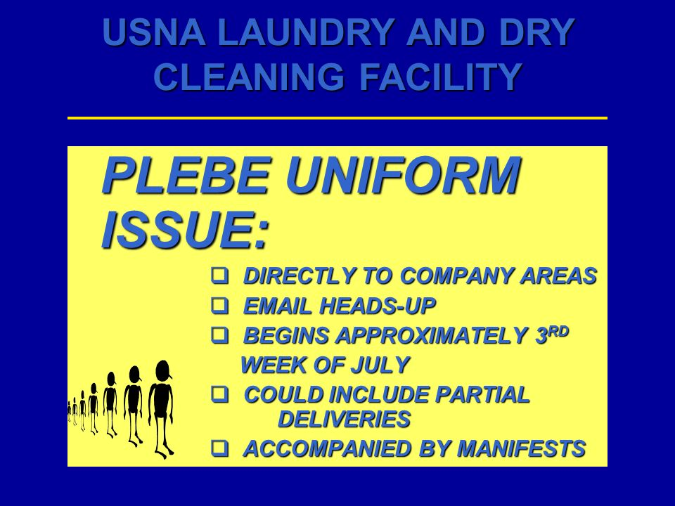 PLEBE UNIFORM ISSUE: DIRECTLY TO COMPANY AREAS  HEADS-UP