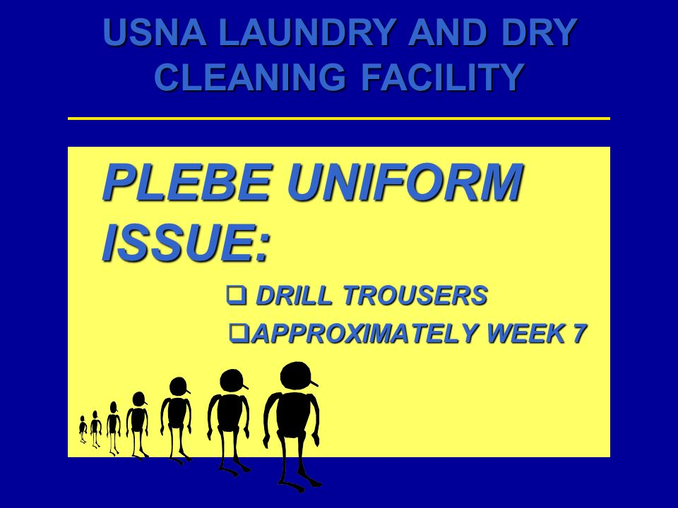 PLEBE UNIFORM ISSUE: DRILL TROUSERS APPROXIMATELY WEEK 7