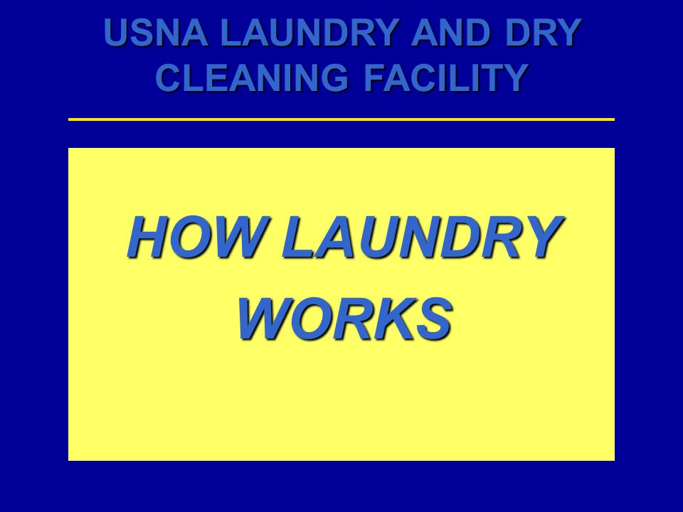 HOW LAUNDRY WORKS