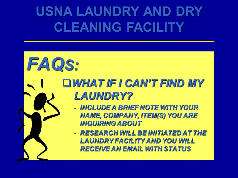 FAQS: WHAT IF I CAN'T FIND MY LAUNDRY