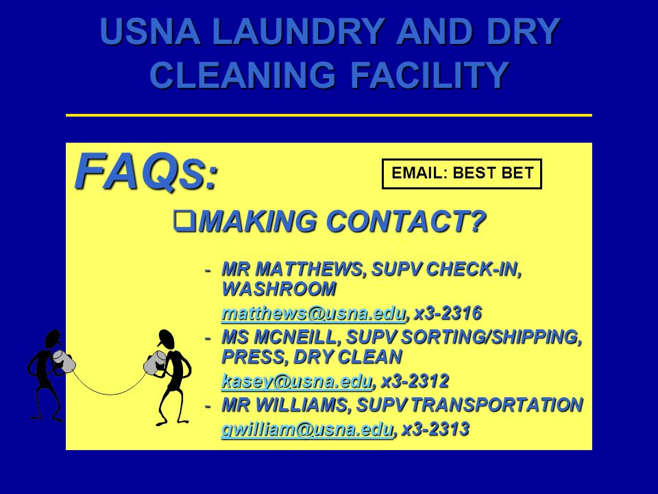 FAQS: MAKING CONTACT MR MATTHEWS, SUPV CHECK-IN, WASHROOM