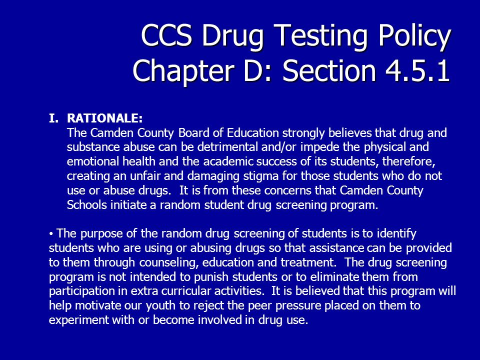 CCS Drug Testing Policy Chapter D: Section 4.5.1