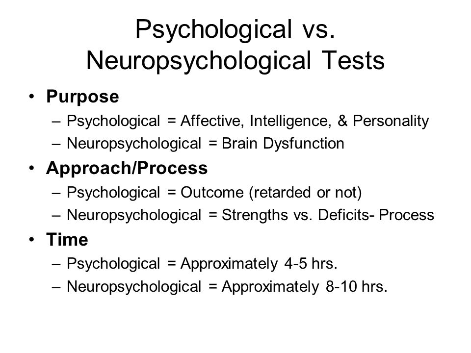 Psychological vs. Neuropsychological Tests