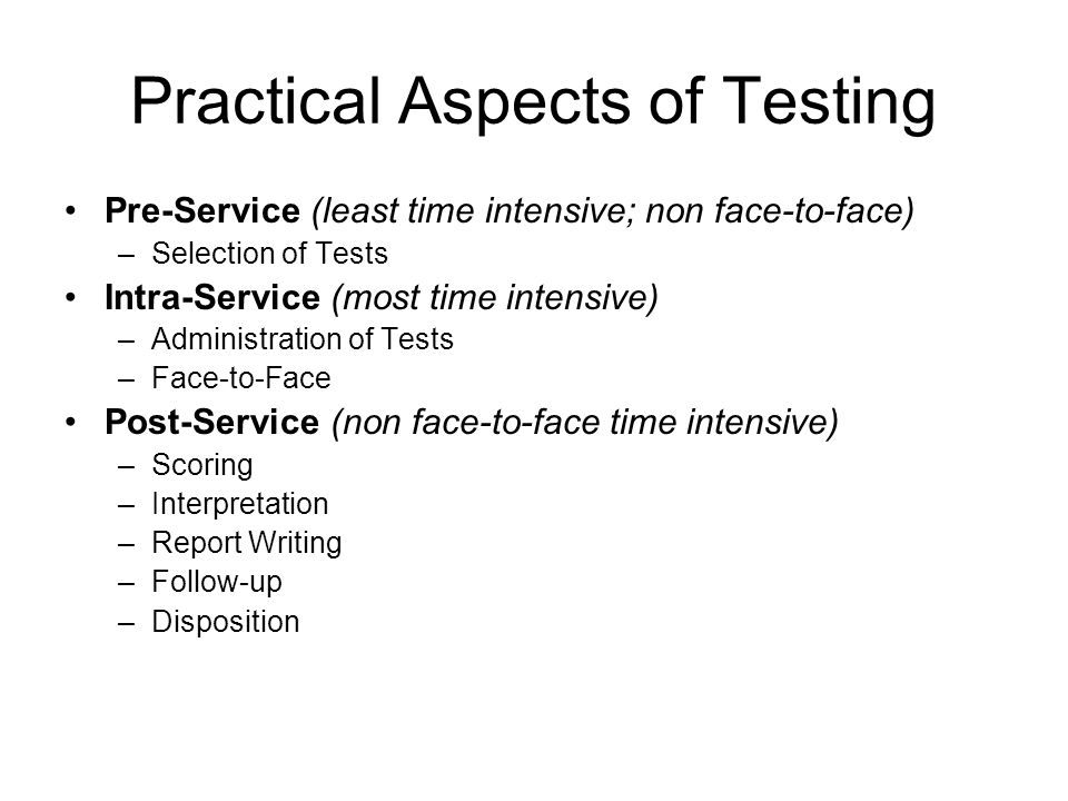 Practical Aspects of Testing