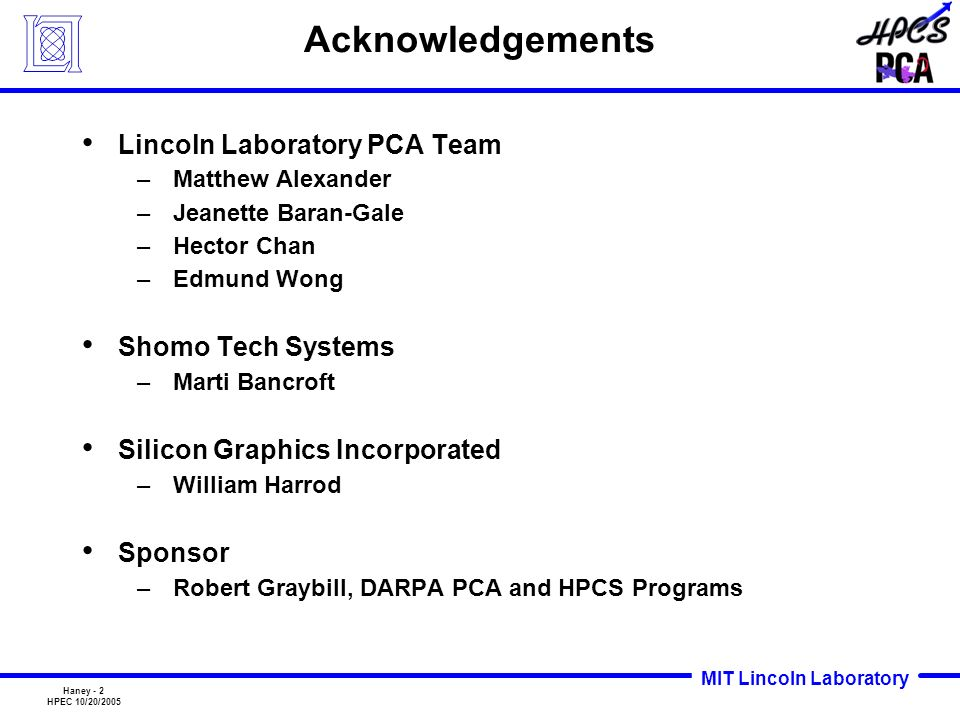 Acknowledgements Lincoln Laboratory PCA Team Shomo Tech Systems