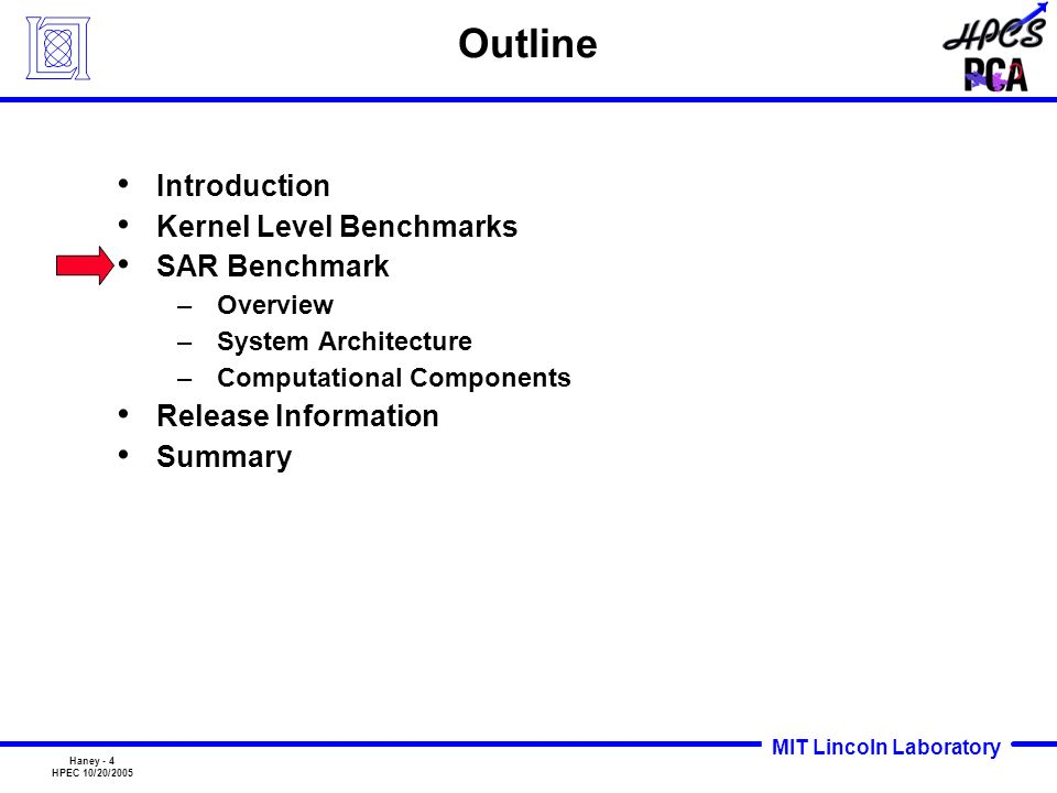 Outline Introduction Kernel Level Benchmarks SAR Benchmark