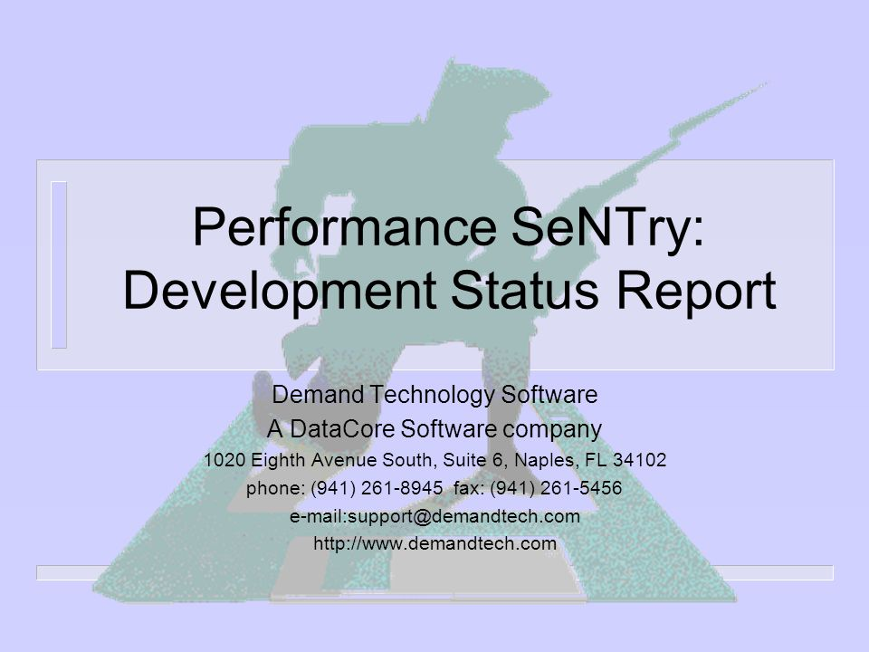 Performance SeNTry: Development Status Report