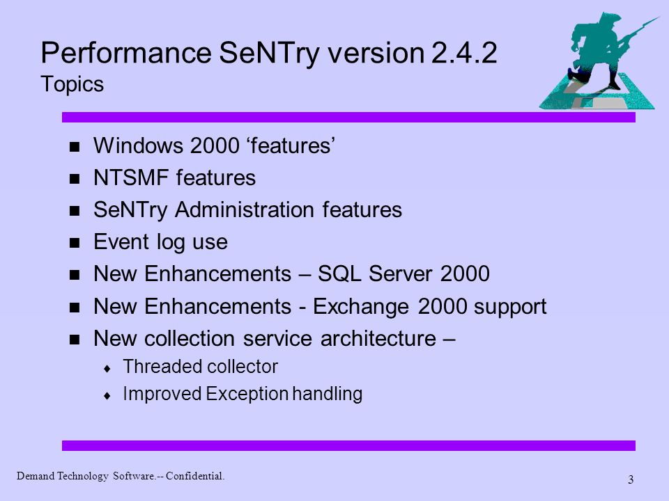 Performance SeNTry version 2.4.2 Topics