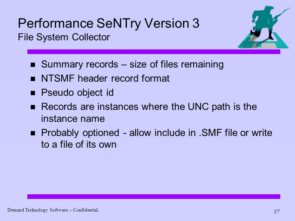 Performance SeNTry Version 3 File System Collector