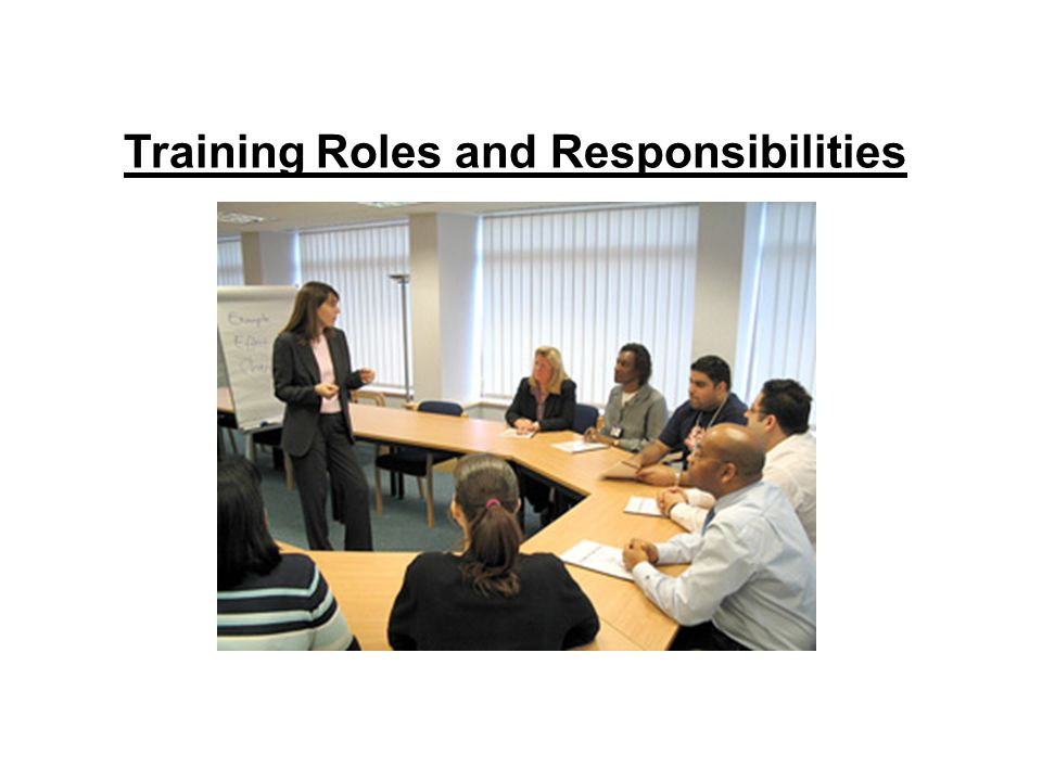 Training Roles and Responsibilities