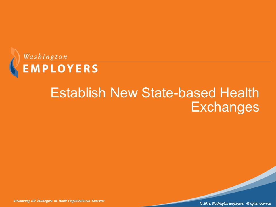 Establish New State-based Health Exchanges