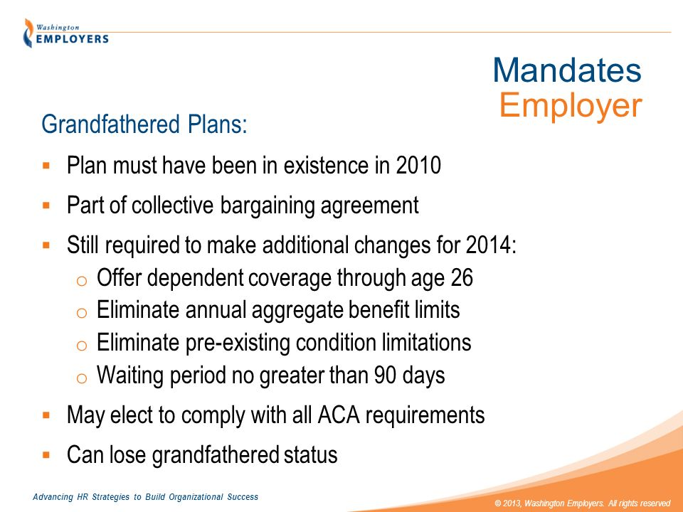 Mandates Employer Grandfathered Plans: