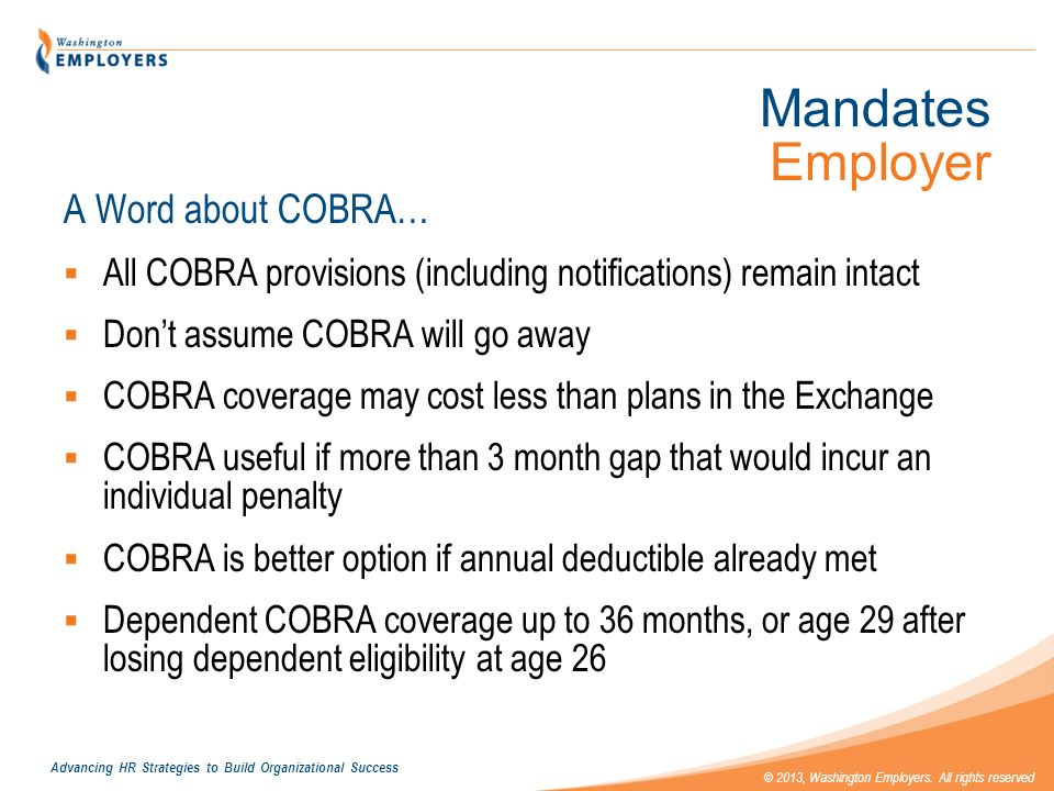 Mandates Employer A Word about COBRA…
