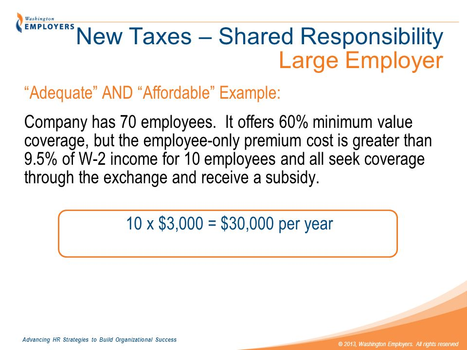 New Taxes – Shared Responsibility Large Employer