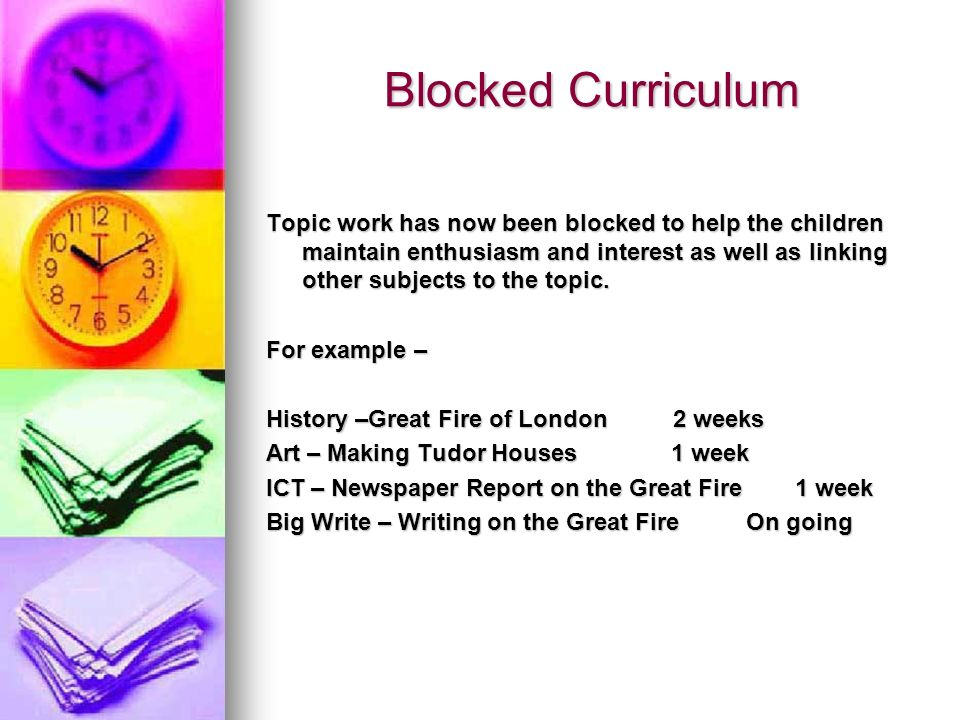 Blocked Curriculum