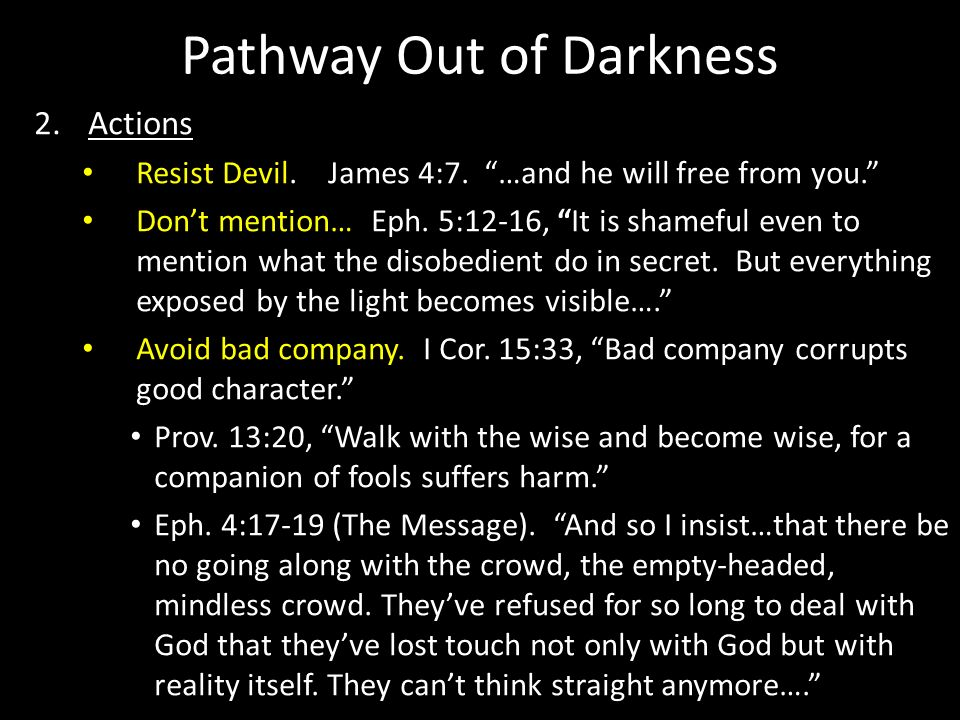 Pathway Out of Darkness
