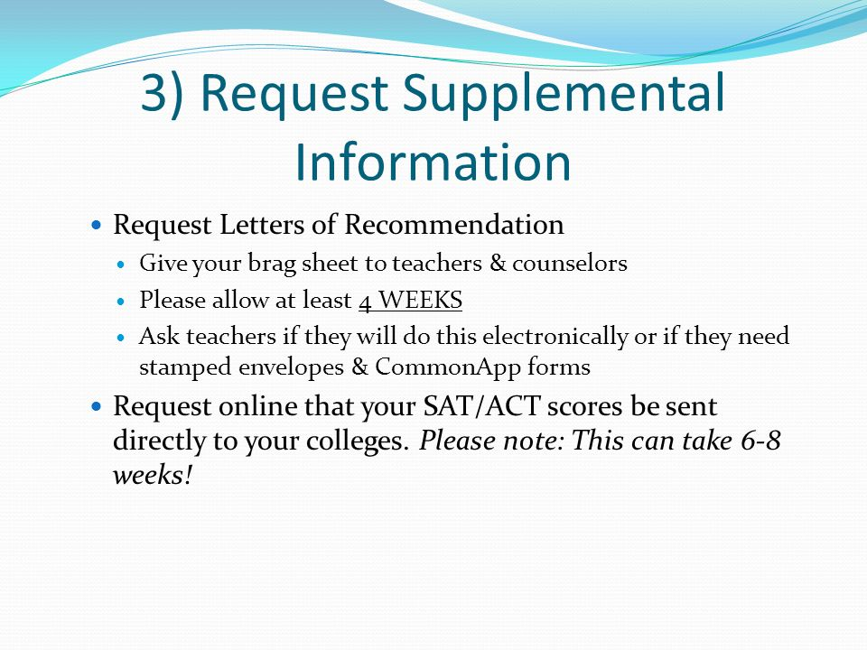 3) Request Supplemental Information