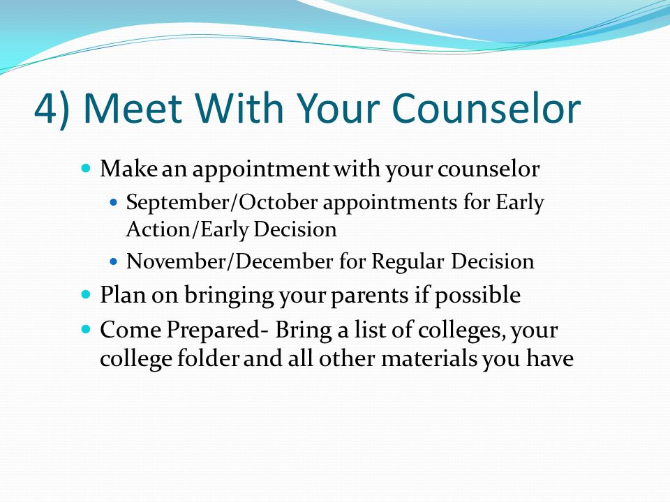 4) Meet With Your Counselor