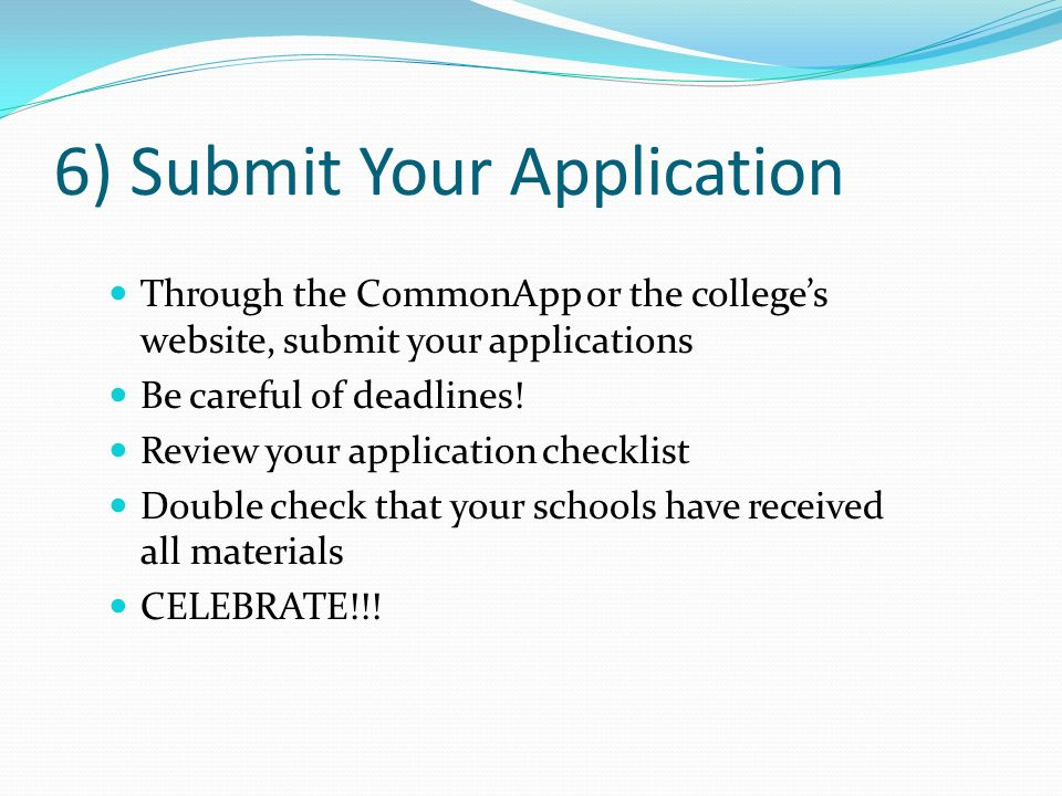 6) Submit Your Application