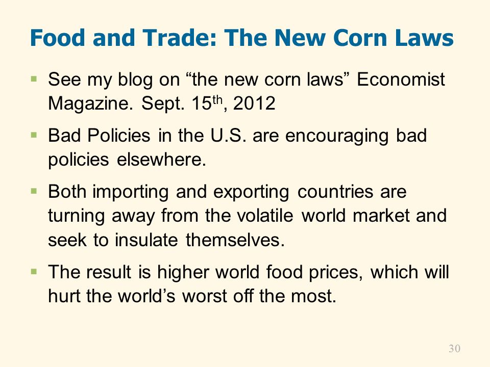 Food and Trade: The New Corn Laws