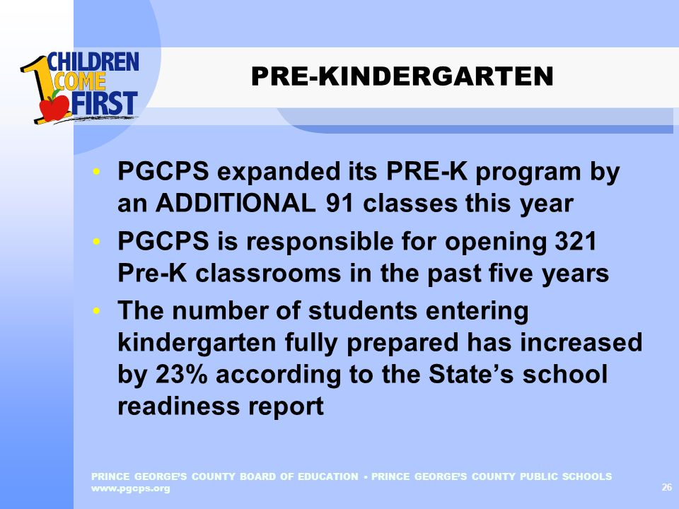PGCPS expanded its PRE-K program by an ADDITIONAL 91 classes this year
