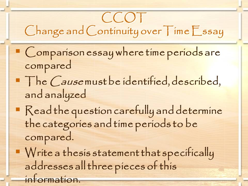 CCOT Change and Continuity over Time Essay