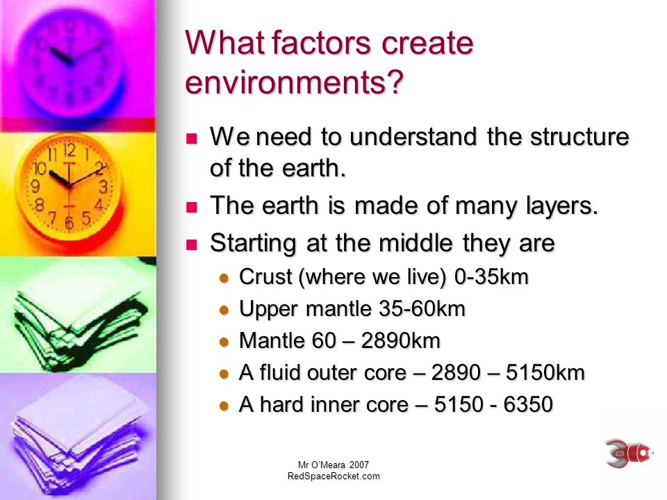 What factors create environments