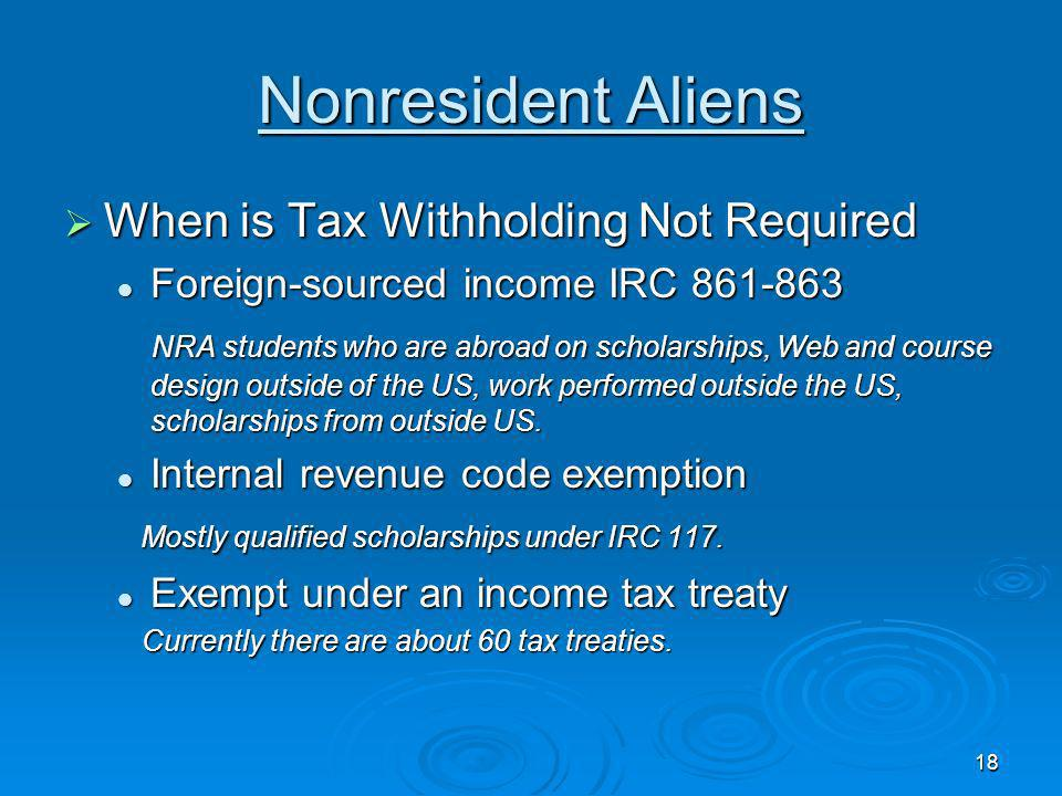 Nonresident Aliens When is Tax Withholding Not Required
