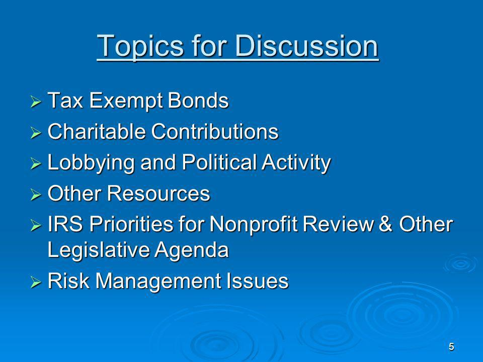 Topics for Discussion Tax Exempt Bonds Charitable Contributions