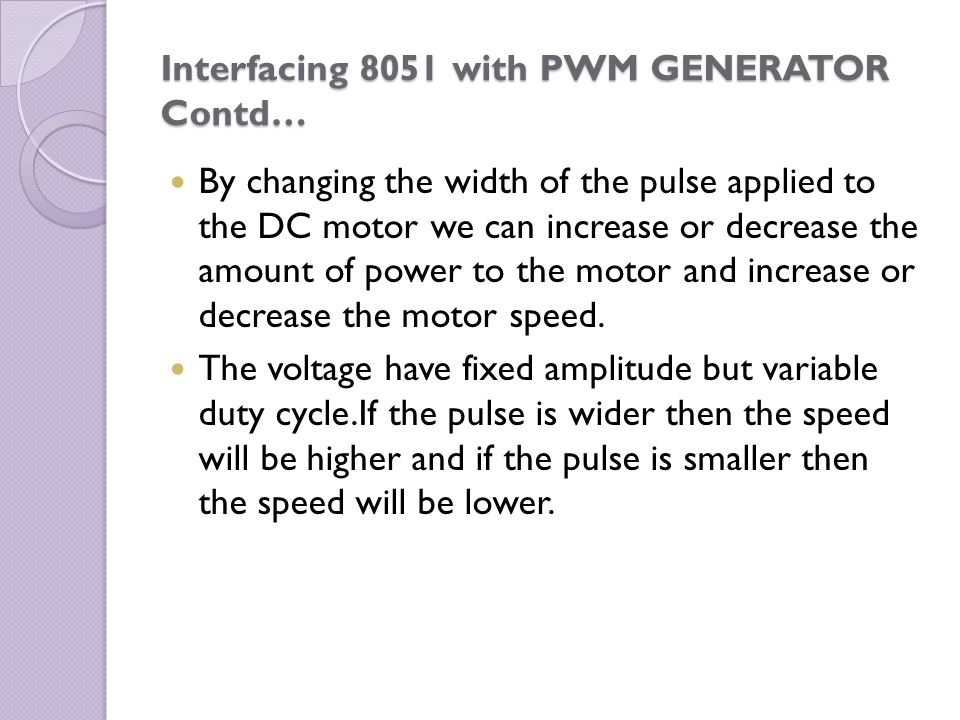 Interfacing 8051 with PWM GENERATOR Contd…