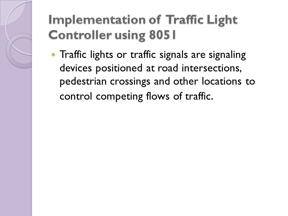 Implementation of Traffic Light Controller using 8051