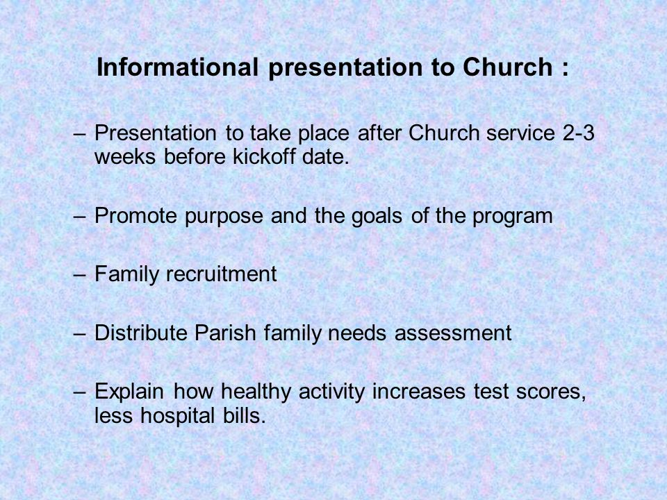 Informational presentation to Church :