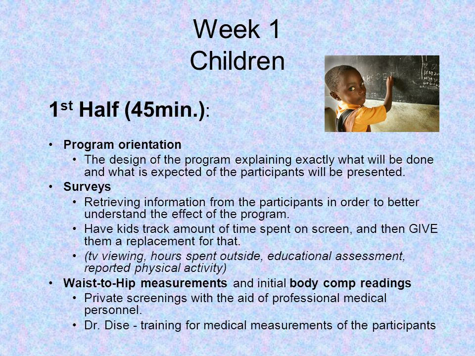 Week 1 Children 1st Half (45min.): Program orientation