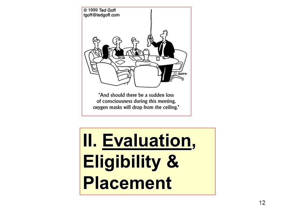 Evaluation, Eligibility & Placement