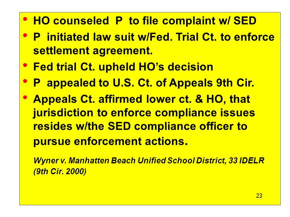 HO counseled P to file complaint w/ SED