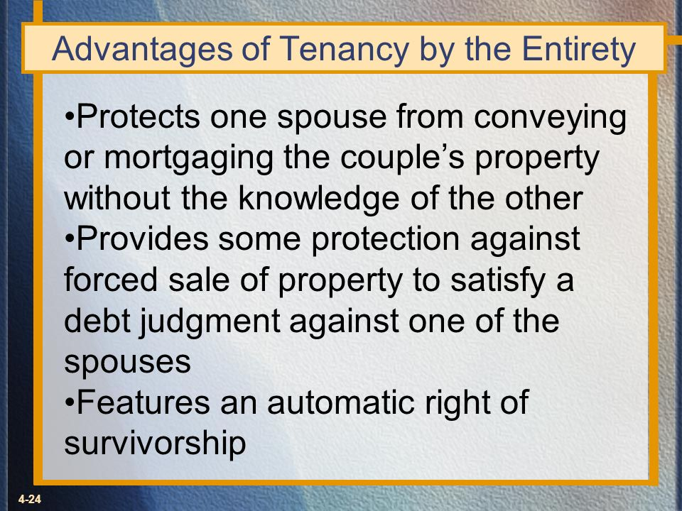 Advantages of Tenancy by the Entirety