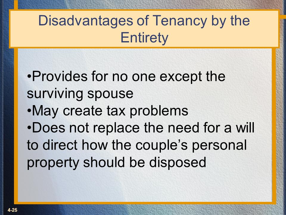 Disadvantages of Tenancy by the Entirety